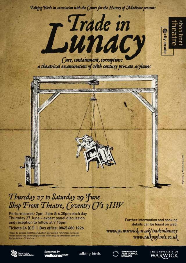 Trade in Lunacy: A Theatrical Examination of 18th Century Private Asylums