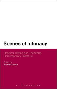 Scenes of Intimacy, Edited by Jennifer Cooke, to be Formally Launched at the Symposium's Conclusion.